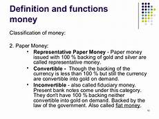 Fiat Money Definition Economics by Chapter 5 Money And Banking For Bba