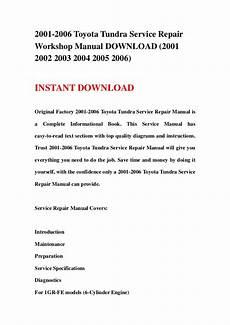 service repair manual free download 2006 toyota tundra parking system 2001 2006 toyota tundra service repair workshop manual download 2001