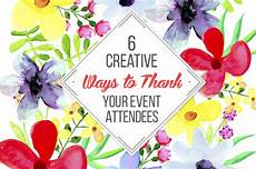 thank you card template for comming to event 6 creative ways to thank your event attendees