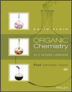 organic chemistry as a second language first semester