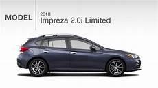 Subaru Impreza 2018 - 2018 subaru impreza 2 0i limited model review