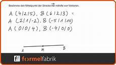vektorrechnung mittelpunkt der strecke ab bestimmen
