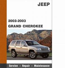 all car manuals free 2003 jeep grand cherokee parental controls 2002 2003 jeep grand cherokee factory service diy repair manual w