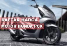 11 harga motor pcx bekas dan baru terbaru 2019 otomotifo