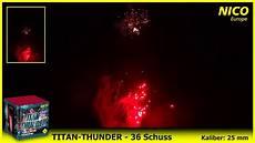 Nico Europe Titan Thunder Feuerwerk Neuheit 2018