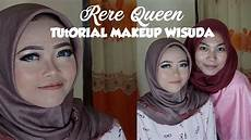 Tutorial Make Up Wisuda Rere