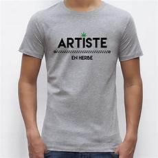 t shirt en t shirt homme original artiste en herbe