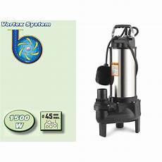 pompe de relevage des eaux usées pompe immerg 233 e vortex 1500w pompe immerg 233 e pas ch 232 re