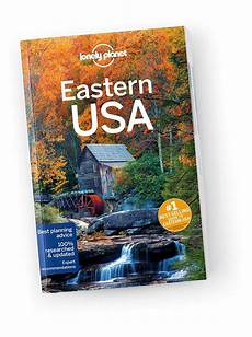 western usa travel guide lonely planet us lonely planet s eastern usa travel guidebook lonely