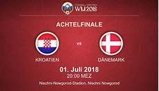 Kroatien Dänemark Prognose - kroatien d 228 nemark wm 2018 prognose quoten