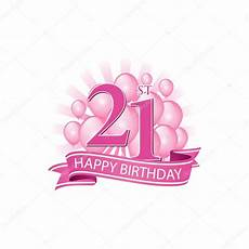 21st Pink Happy Birthday Logo With Balloons And Burst Of