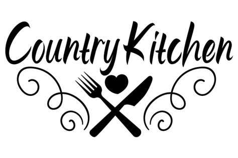 country kitchen svg cut file  creative fabrica crafts
