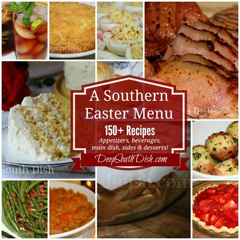 easter dinner ideas deep south dish southern easter menu ideas and recipes
