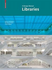 Libraries - A Design Manual By Birkh U00e4user