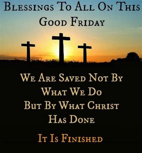 122 Best Good Friday Quotes Images On Pinterest  Good. Deep Quotes Saying Goodbye. Quotes About Change For The Better. Alice In Wonderland Quotes Tea Party. Christmas Quotes Jesus Bible. Famous Quotes Xml. Girl Voice Quotes. Nature Quotes On Sunsets. Love Quotes On Twitter