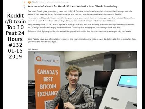 Its online exchange enabled trades of bitcoin and after gerald w. A moment of silence for Gerald Cotten. We lost a true Bitcoin hero today. (r/Bitcoin #132) - YouTube