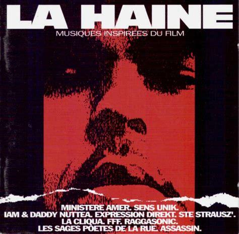 La Meme Histoire Lyrics - artistes multiples b o la haine musiques inspir 233 es du film lyrics genius