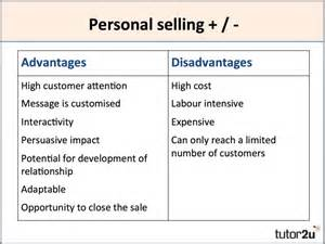 Personal Selling Advantages and Disadvantages