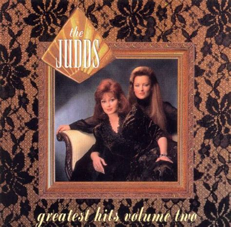 Greatest Hits, Vol 2  The Judds  Songs, Reviews