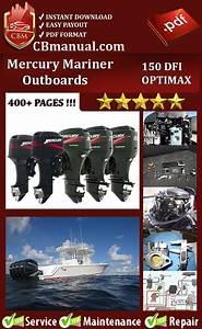 Mercury Mariner 150 Dfi Optimax Service Repair Manual