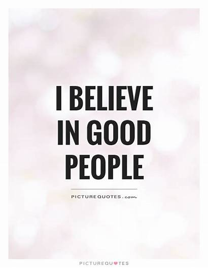 Believe Quotes Quote Sayings Positive Come Too