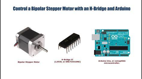 Bipolar Stepper Motor Control With Arduino Bridge