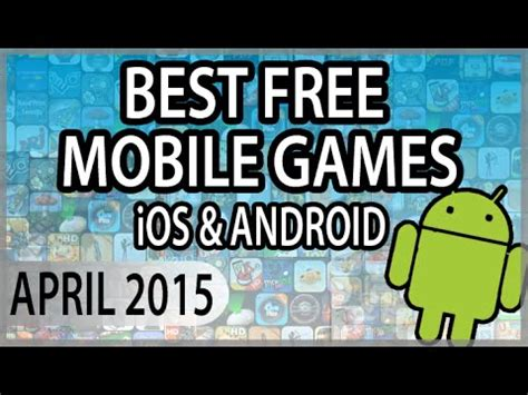 Best Free Apps (games) Of April 2015 Android & Iphone