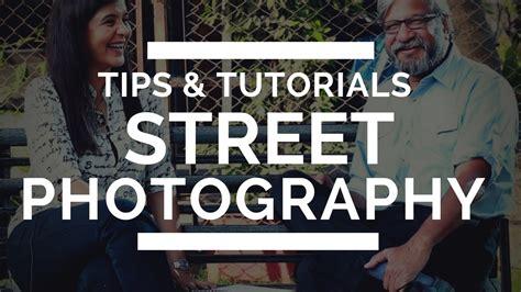 street photography tips tutorial  beginners