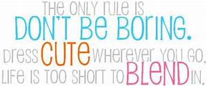 The only rule i... Boring Song Quotes