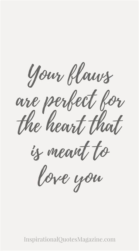 He Loves My Flaws Quotes