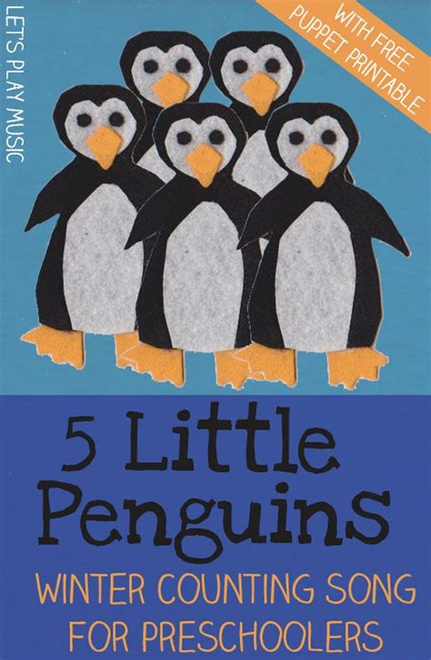 5 penguins counting songs winter counting 838   791d3631559fdb000cbd39469ac6c76e preschool songs preschool winter