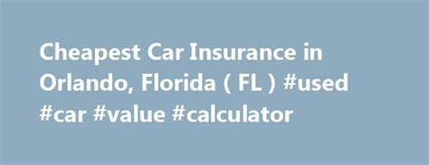 cheap car insurance kissimmee fl 17 best ideas about universal studios in orlando on