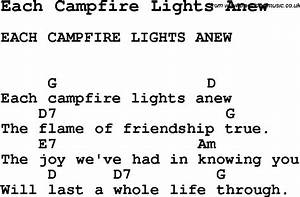 Summer Camp Song Each Campfire Lights Anew With Lyrics