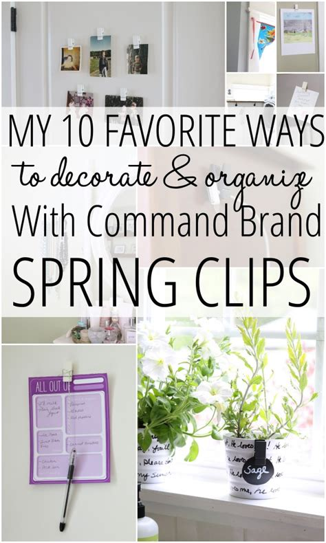 My 10 Favorite Ways To Decorate & Organize With Command