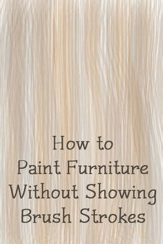how to paint cabinet doors without brush marks get a smooth finish when painting furniture furniture