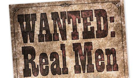 Wanted: Real Men | theTrumpet.com