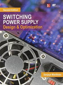 Switching Power Supply Design And Optimization  2nd