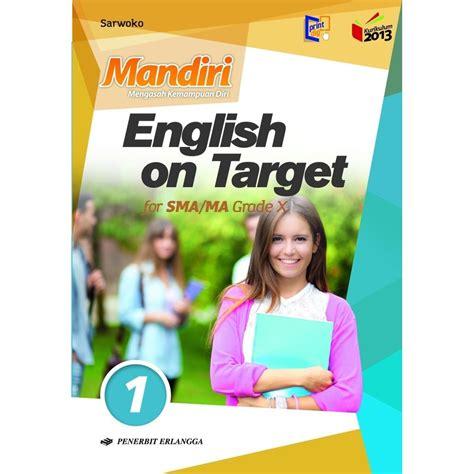 Kunci jawaban lks kimia viva pakarindo kelas 10 semester 2. Kunci Jawaban Mandiri English On Target Kelas 11 - Jawaban ...