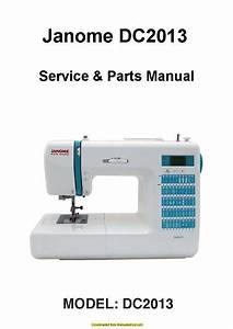 Janome Dc2013 Sewing Machine Service