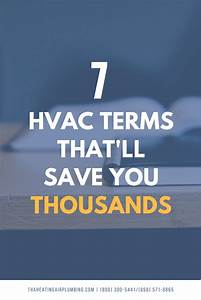 The 7 Hvac Terms That U2019ll Save You Thousands