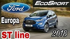 Ford Ecosport St Line 2018 : ford ecosport st line 2018 europa youtube ~ Kayakingforconservation.com Haus und Dekorationen