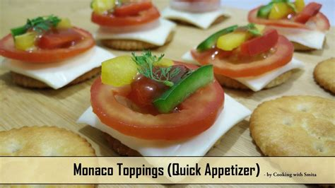 canape toppings monaco toppings recipe by cooking with smita monaco