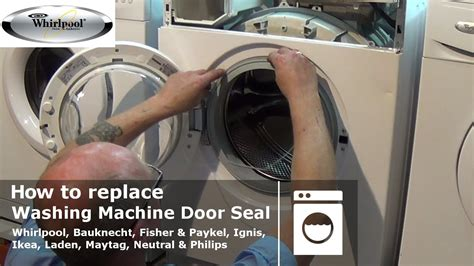 How To Replace Whirlpool Washing Machine Door Seal Youtube