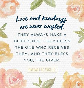 15 Human Kindness Quotes - LAUGHTARD