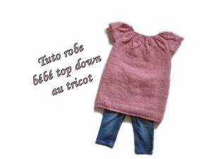 tuto robe bebe top down col feuille au tricot baby dress With tuto tricot robe bébé