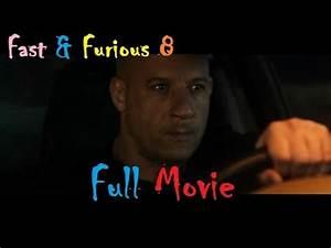 Fast Furious 8 Affiche : fast and furious 8 full movie part 3 youtube ~ Medecine-chirurgie-esthetiques.com Avis de Voitures