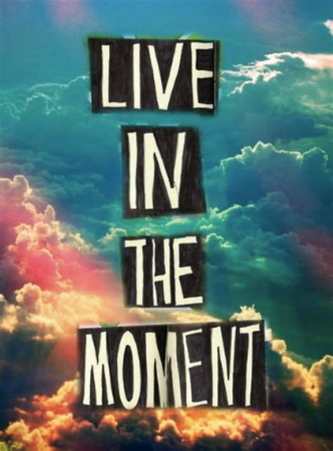 How To Live In The Moment (and Actually Enjoy It