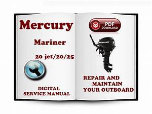 Mercury Mariner Outboard 20jet 20 25 Hp 2