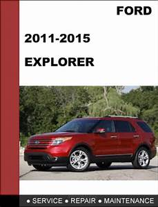 Ford Explorer 2011 To 2015 Factory Workshop Service Repair