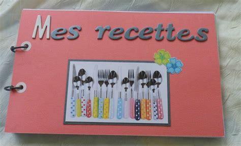 cahier de cuisine à remplir des cahiers de recettes partage de scrap